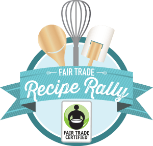 Fair Trade Recipe Rally - Real Food with Dana