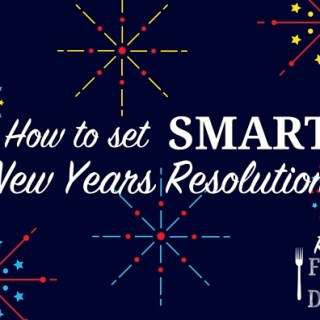 How to Make SMART New Years Resolutions.