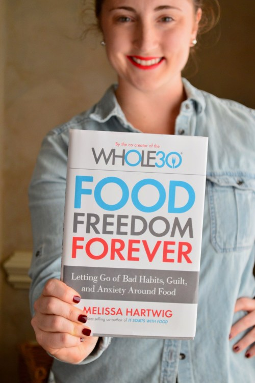 Melissa Hartwig's Food Freedom Forever | Real food with Dana