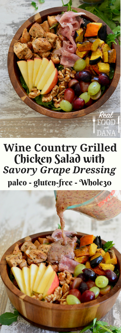 Wine Country Grilled Chicken Salad with Savory Grape Dressing | Real Food with Dana