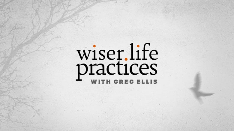 Wiser Life Practices Featured Image