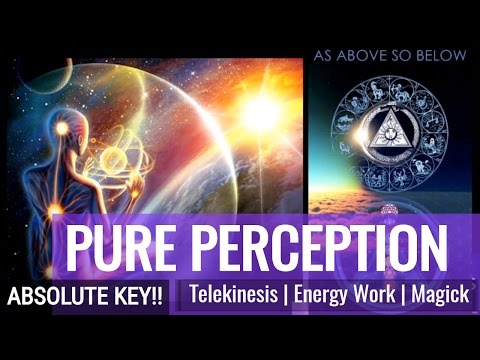 """HOW TO TELEKINESIS & MASTERING PERCEPTION 
