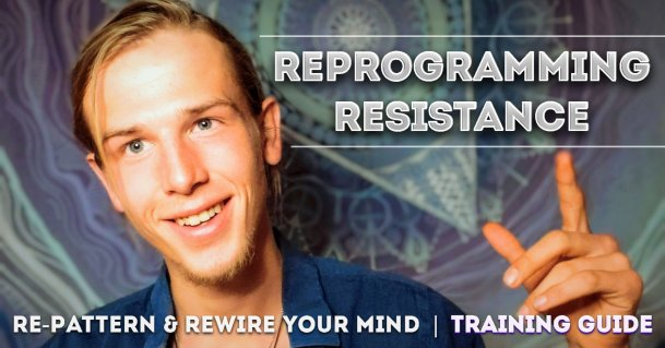 Reprogram resistance psychology Resistance Repatterning reprogram your mind thumbnail