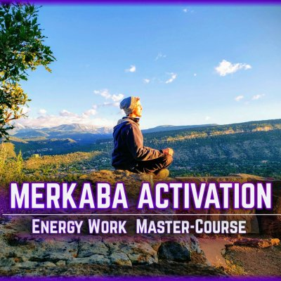 MERKABA ACTIVATION ENERGY WORK MEDITATIONS COURSE