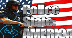 Police State America, They Cheered!
