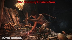 Tomb Raider - Bones