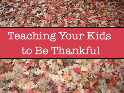 Teaching-Your-Kids-to-Be-Thankful