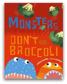 monsters dont eat broccoli