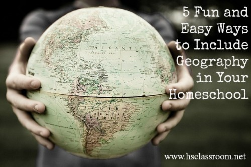 5 ways to add geography to your homeschool day and have fun doing it | reallifeathome.com