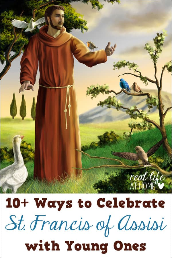 10+ Ideas for Celebrating St Francis of Assisi with Young Ones