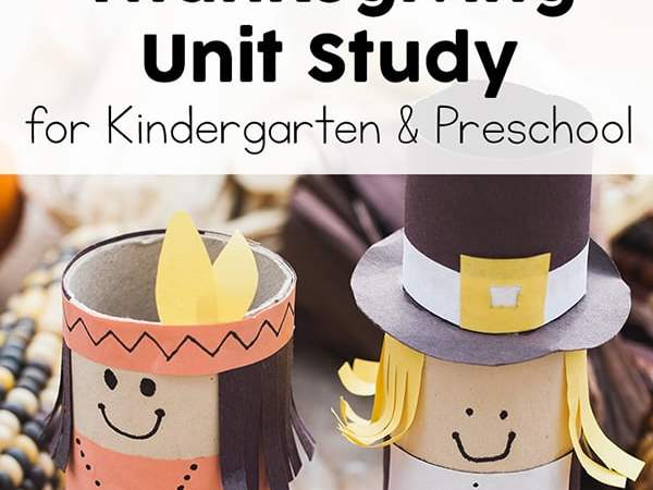 Thanksgiving Unit Study for Preschool and Kindergarten