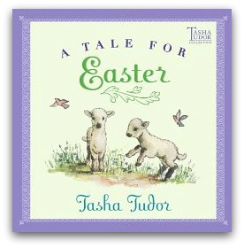 tasha tudor a tale for easter