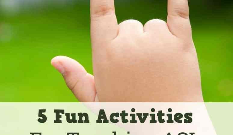 How to Teach American Sign Language: 5 Fun Activities