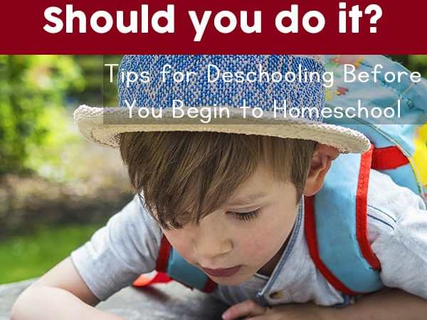 What Is Deschooling and Is It Important? (Tips for Deschooling Before Homeschooling)