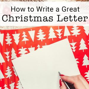 Need ideas for how to write a Christmas letter? Here are nine simple steps for writing a great Christmas letter this year!