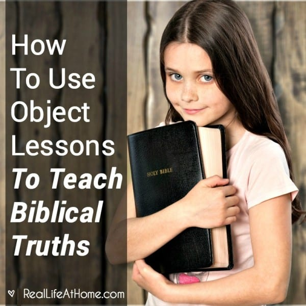 object lessons to teach Bible Truths