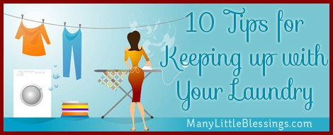 10 tips for keeping up with laundry