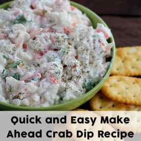 Make Ahead Appetizer: Quick and Easy Crab Dip Recipe