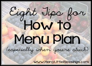 How to Menu Plan {Especially When You're Stuck}