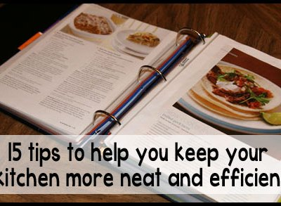 15 tips for kitchen efficiency and organization
