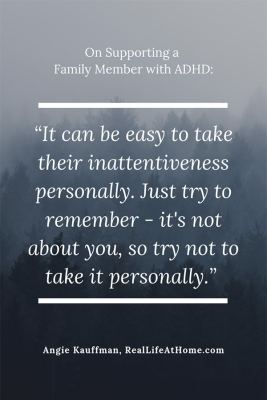Quote about helping a family member with ADHD from article on how to thrive with a family member with ADHD
