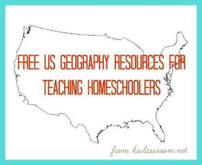 Free U.S. Geography Resources for Teaching Homeschoolers