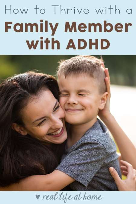Tips for How to Thrive with a Family Member with ADHD