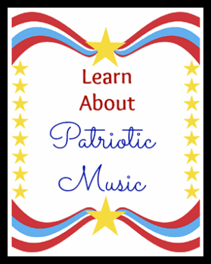 Learn about Patriotic Music