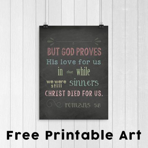 Free Romans 5:8 Scripture Art: While We Were Still Sinners Chalkboard Printable