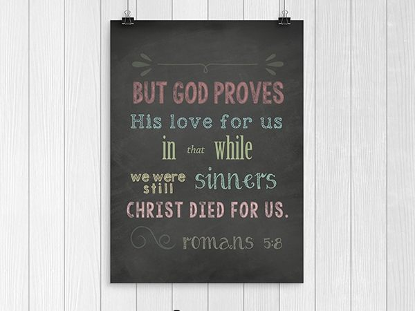 Free Romans 5:8 Scripture Art: While We Were Still Sinners Chalkboard Printable