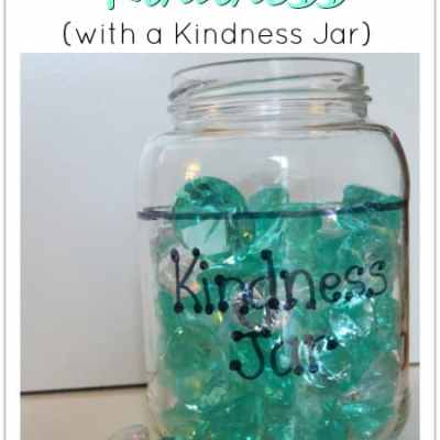 Teaching Kids Kindness with a Kindness Jar