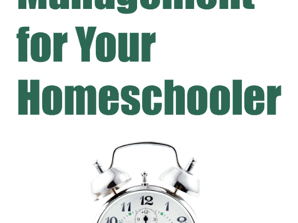 Time Management for Your Homeschooler