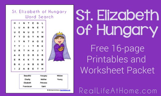 Free 16 page packet of worksheets and printables about St. Elizabeth of Hungary