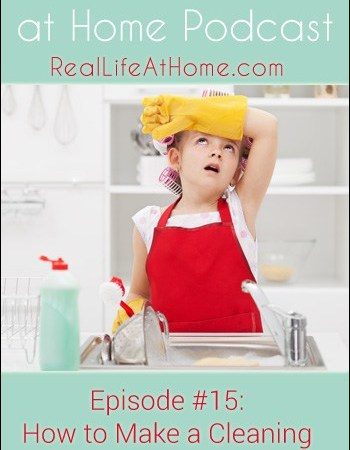 How to Make a Cleaning Schedule that Works {Podcast Episode 15}