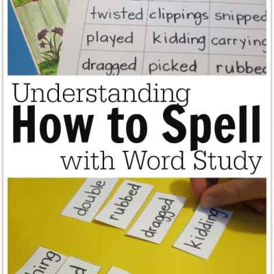 Understanding How to Spell with Word Study | RealLifeAtHome.com