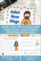 Our Lady of Guadalupe and Saint Juan Diego Printables and Worksheets Packet