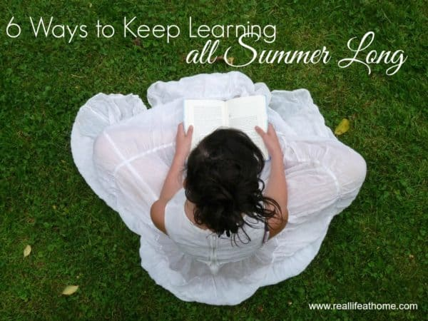 6 Ways to Keep Learning all Summer Long