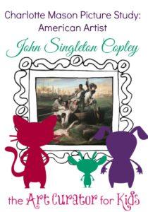 The Art Curator for Kids - Charlotte Mason Picture Study - John Singleton Copley