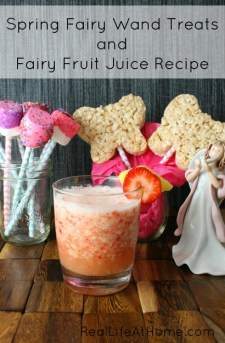 Two Fairy Wand Treat Options Plus a Recipe for Some Fun, Vitamin C Packed Fairy Fruit Juice | RealLifeAtHome.com