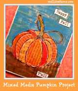Mixed Media Pumpkin Project for Fall