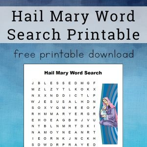 Hail Mary Word Search Free Printable for Kids   Real Life at Home