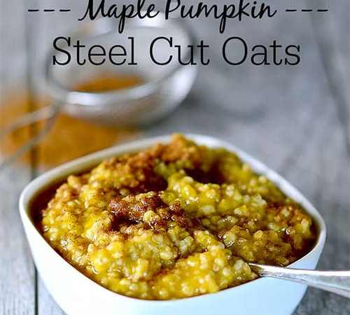 Maple Pumpkin Steel Cut Oats Recipe – Hearty and Delicious Breakfast