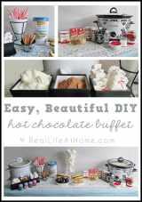 Easy DIY Hot Chocolate Buffet