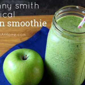 Granny Smith Tropical Green Smoothie {Includes Lots of Great Vitamins and Nutrients!}