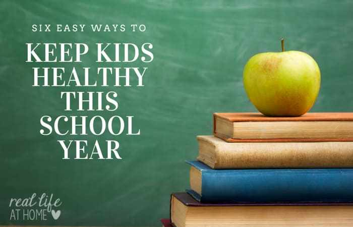 6 Easy Ways to Keep Kids Healthy This School Year