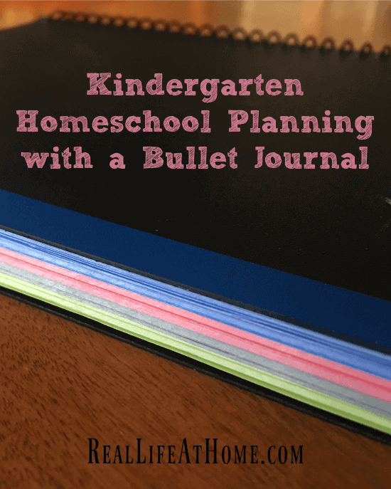 Keep it simple and do your kindergarten homeschool planning with a bullet journal! | Real Life at Home