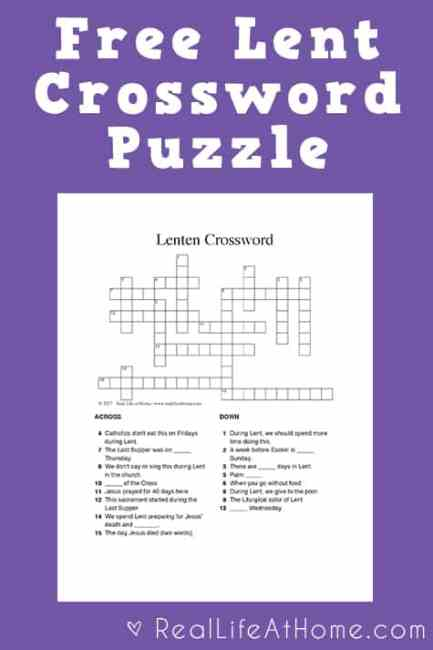 Looking for a fun activity during Lent for kids and teens? Click through for two versions of a free Lent crossword puzzle printable.   Real Life at Home