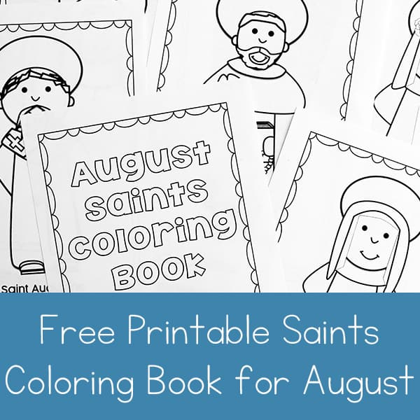 Free Printable Saints Coloring Book for August
