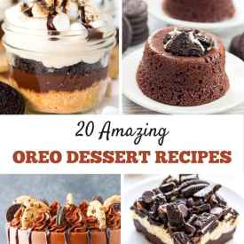 Awesome Oreo Desserts: 20 Amazing Oreo Dessert Recipes You Need to Make