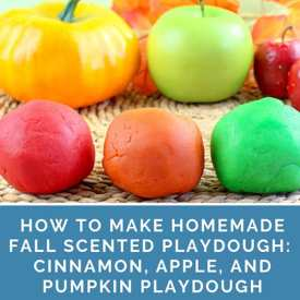 How To Make Homemade Scented Playdough: Cinnamon, Apple, And Pumpkin Playdough
